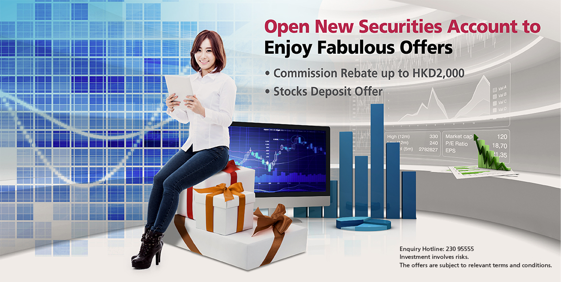 Open New Securities Account to Enjoy Fabulous Offers