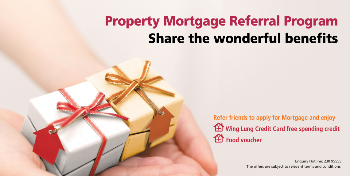Property Mortgage Referral Program-  enjoy Wing Lung Credit Card free spending credit up to HKD10,000 and food voucher