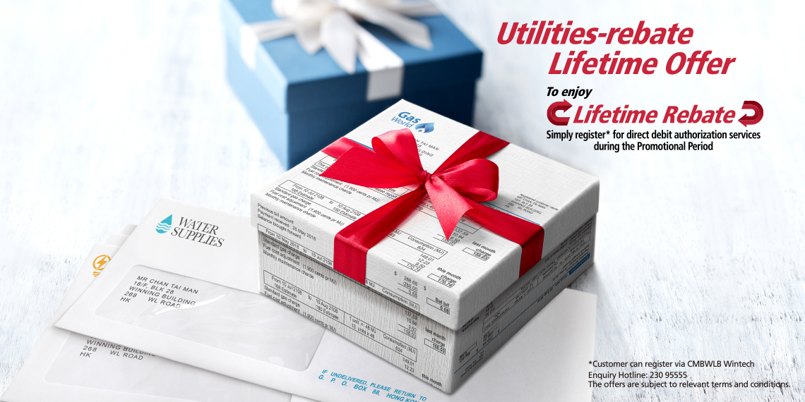 "CMB Wing Lung ""Utilities-rebate Lifetime Offer"""